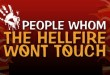 people whom the hell fire wont touch